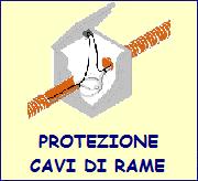 Protezione cavi di rame